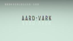 How to Pronounce AARD-VARK