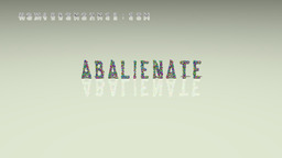 How to Pronounce ABALIENATE