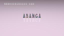How to Pronounce ABANGA