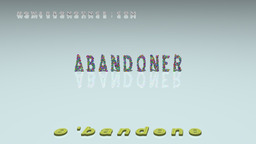 How to Pronounce ABANDONER