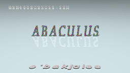 How to Pronounce ABACULUS