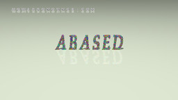 How to Pronounce ABASED