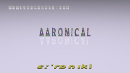 How to Pronounce AARONICAL