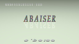 How to Pronounce ABAISER