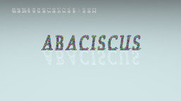 How to Pronounce ABACISCUS