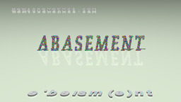 How to Pronounce ABASEMENT
