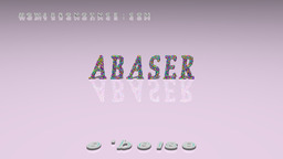 How to Pronounce ABASER