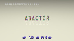How to Pronounce ABACTOR