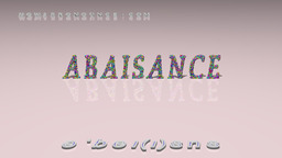 How to Pronounce ABAISANCE