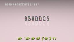 How to Pronounce ABADDON